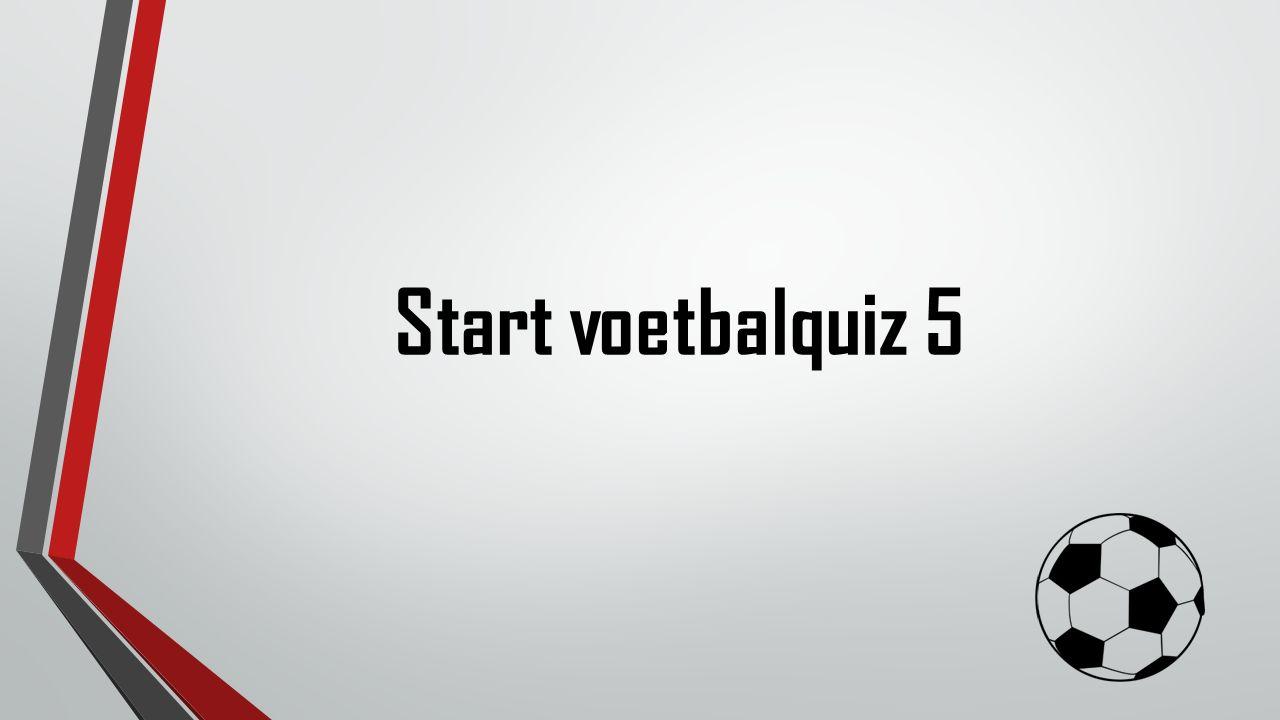 Start voetbalquiz 5