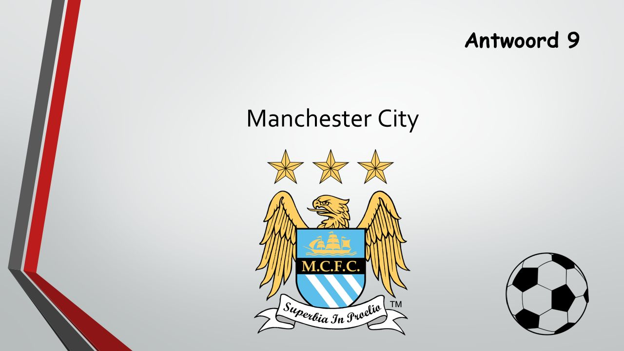 Antwoord 9 Manchester City