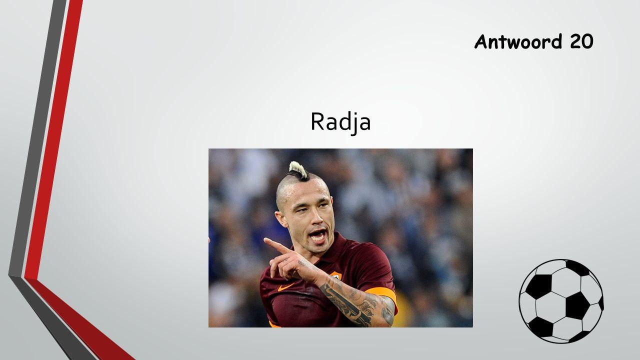 Antwoord 20 Radja