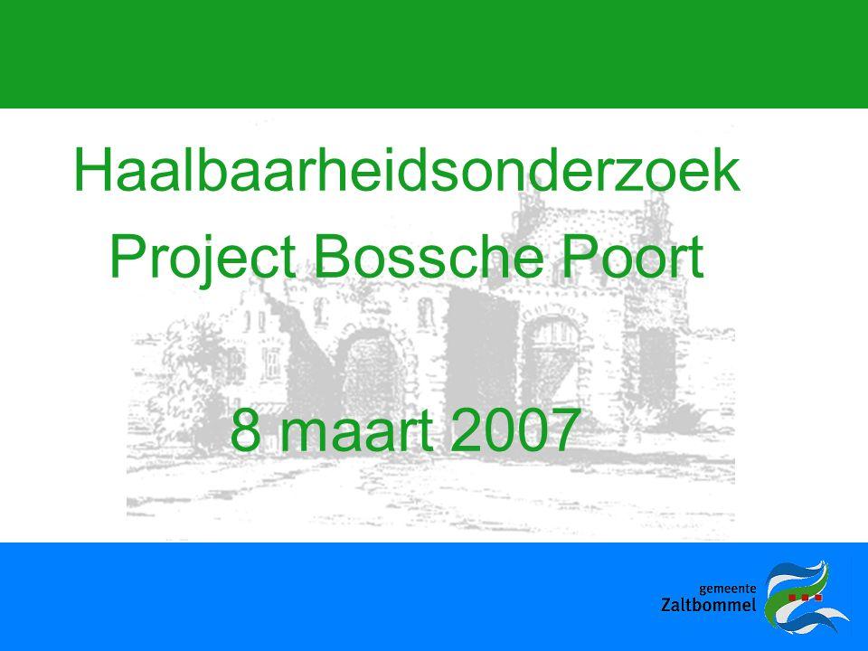 Haalbaarheidsonderzoek Project Bossche Poort 8 maart 2007