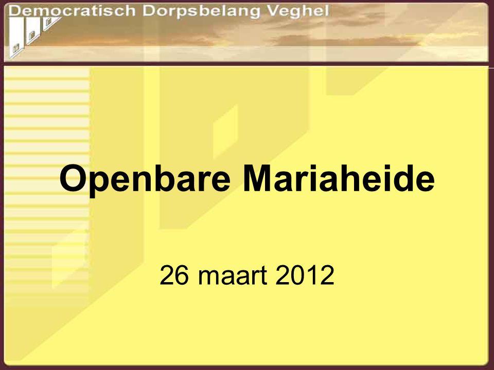 Openbare Mariaheide 26 maart 2012