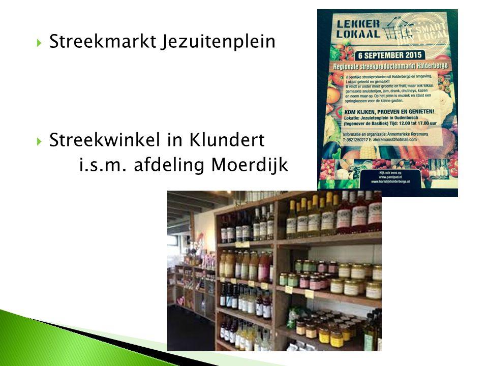  Streekmarkt Jezuitenplein  Streekwinkel in Klundert i.s.m. afdeling Moerdijk