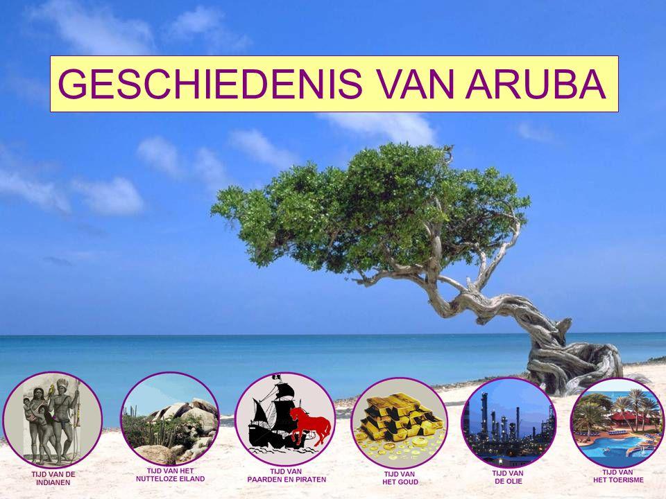 GESCHIEDENIS VAN ARUBA