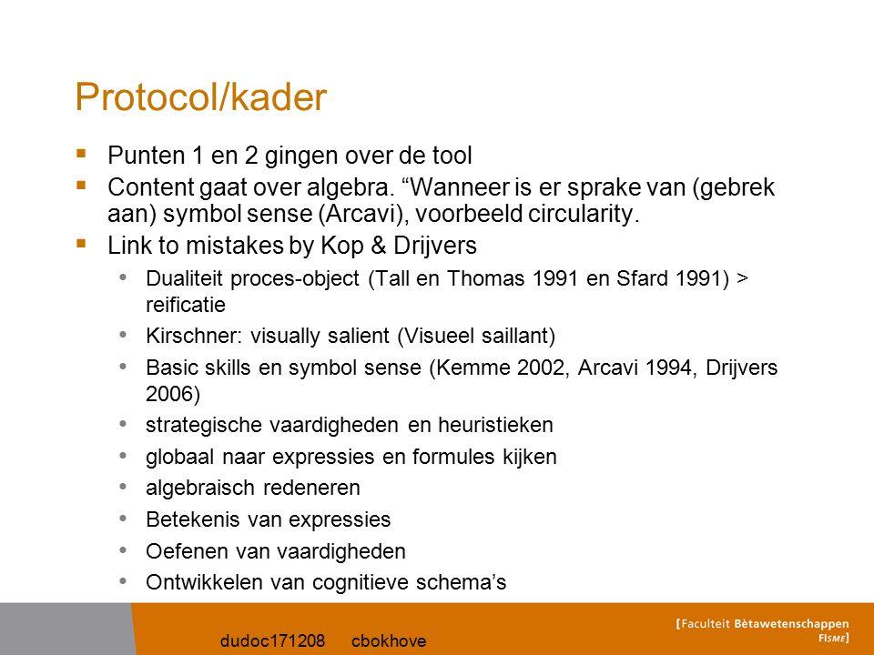 """dudoc171208 cbokhove Protocol/kader  Punten 1 en 2 gingen over de tool  Content gaat over algebra. """"Wanneer is er sprake van (gebrek aan) symbol sen"""