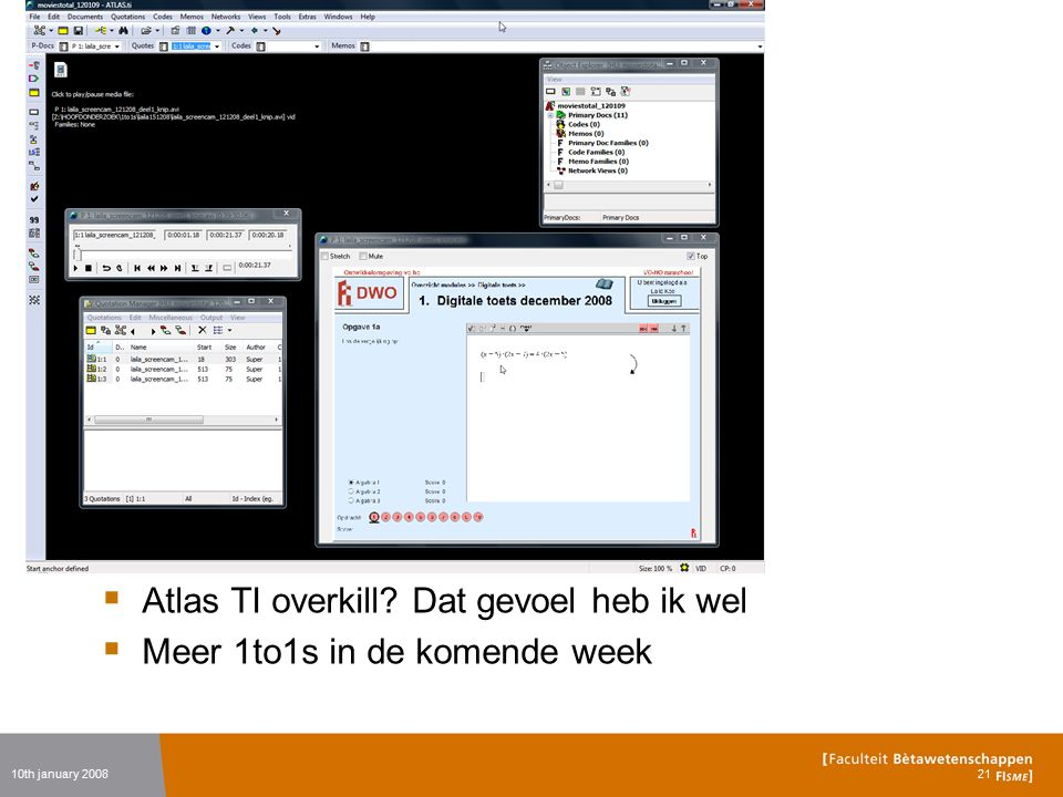 Atlas TI overkill? Dat gevoel heb ik wel  Meer 1to1s in de komende week 10th january 200821