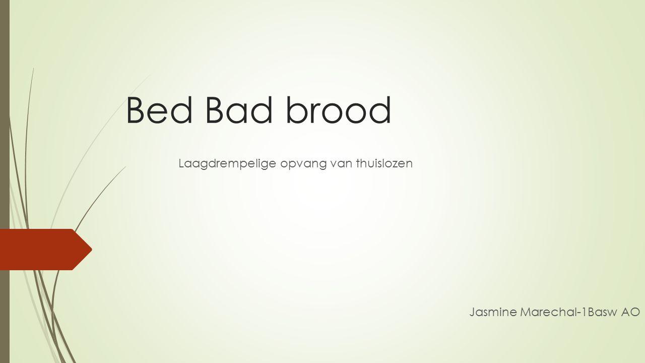Bed Bad brood Laagdrempelige opvang van thuislozen Jasmine Marechal-1Basw AO