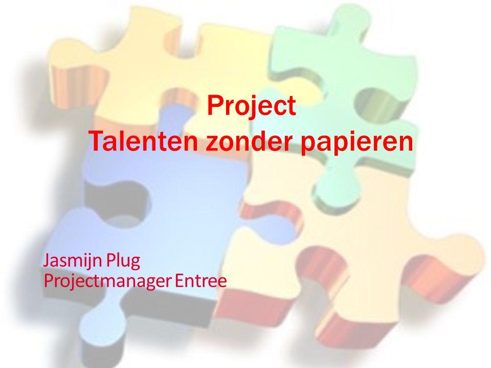 Project Talenten zonder papieren Jasmijn Plug Projectmanager Entree