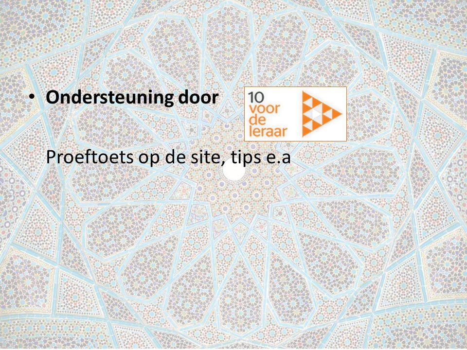 Ondersteuning door Proeftoets op de site, tips e.a