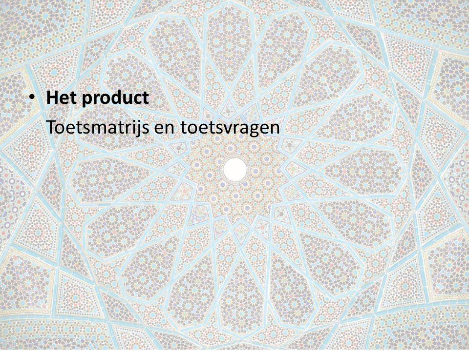 Het product Toetsmatrijs en toetsvragen