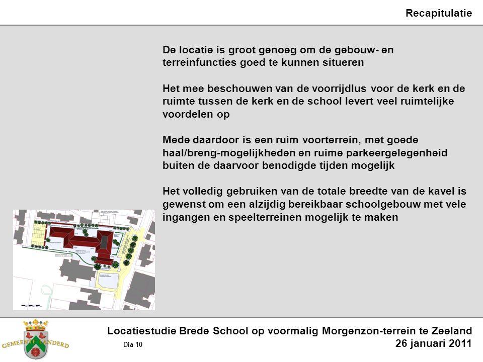 Recapitulatie De locatie is groot genoeg om de gebouw- en terreinfuncties goed te kunnen situeren Het mee beschouwen van de voorrijdlus voor de kerk e