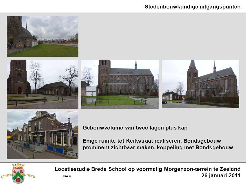 Functionele uitgangspunten voor het gebouw 2 basisscholen, samen ongeveer 2800 m² BVO Peuterspeelzaal, ongeveer 100 m² BVO Kinderopvang Uden, ongeveer 330 m² BVO Centrum Jeugd en Gezin, ongeveer 70 m² BVO (Thuiszorg, Aanzet, GGD) Harmonie Zeelandia, ruimtebeslag n.t.b.