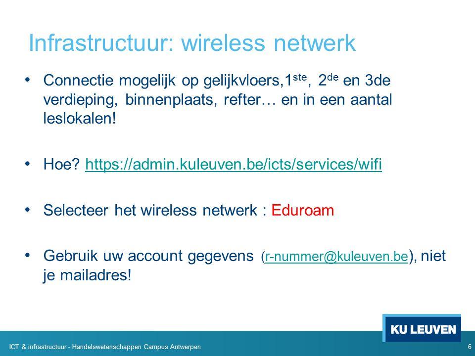 Infrastructuur: wireless netwerk Connectie mogelijk op gelijkvloers,1 ste, 2 de en 3de verdieping, binnenplaats, refter… en in een aantal leslokalen.