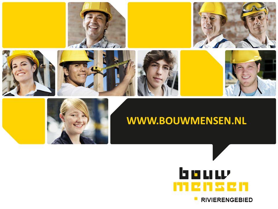 WWW.BOUWMENSEN.NL RIVIERENGEBIED