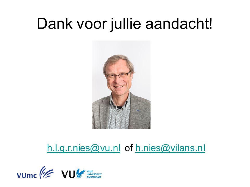 Dank voor jullie aandacht! h.l.g.r.nies@vu.nlh.l.g.r.nies@vu.nl of h.nies@vilans.nlh.nies@vilans.nl