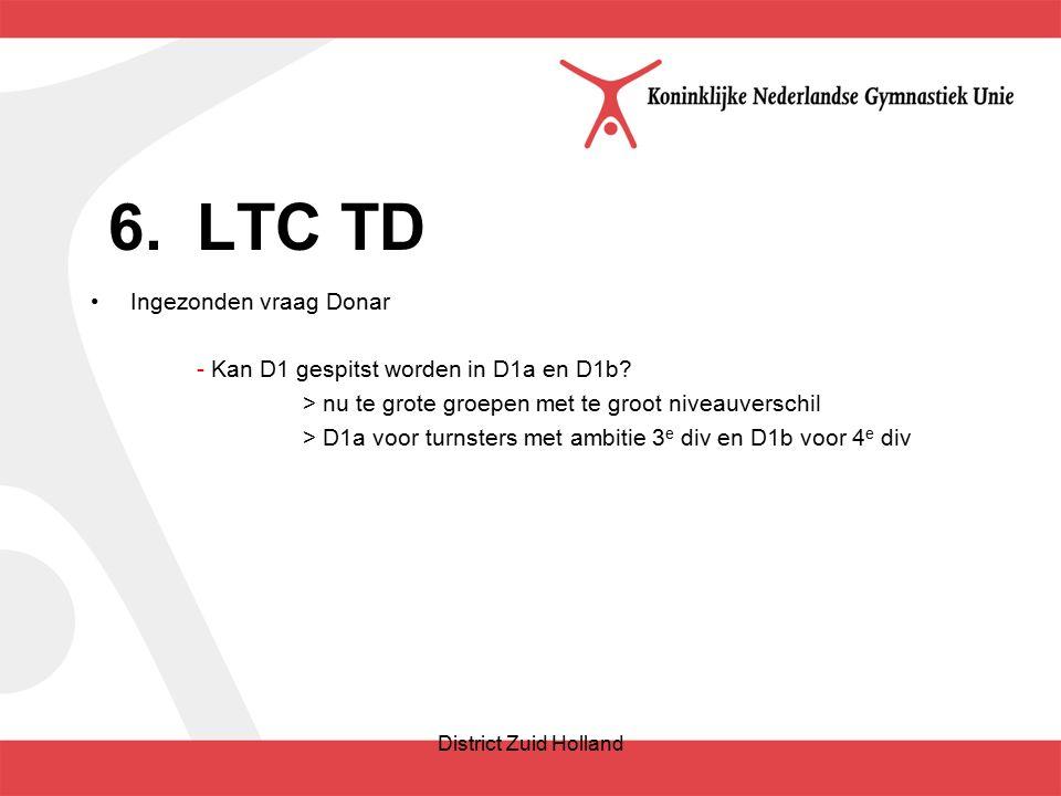 6.LTC TD Ingezonden vraag Donar - Kan D1 gespitst worden in D1a en D1b.