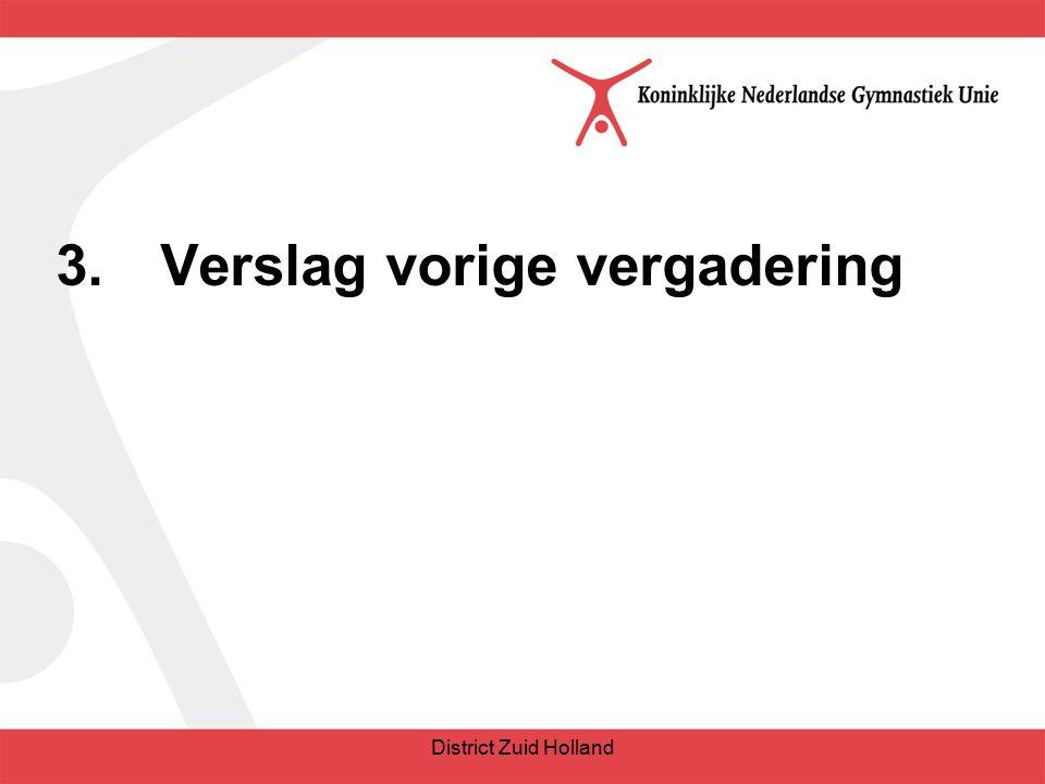 3.Verslag vorige vergadering District Zuid Holland