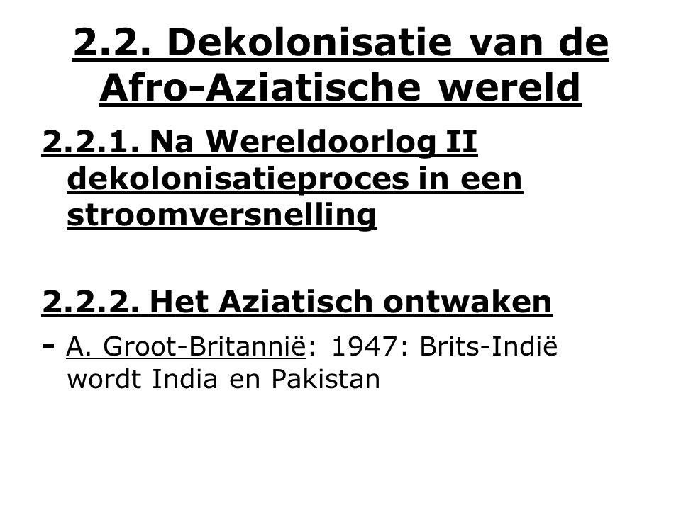 2.2. Dekolonisatie van de Afro-Aziatische wereld 2.2.1.