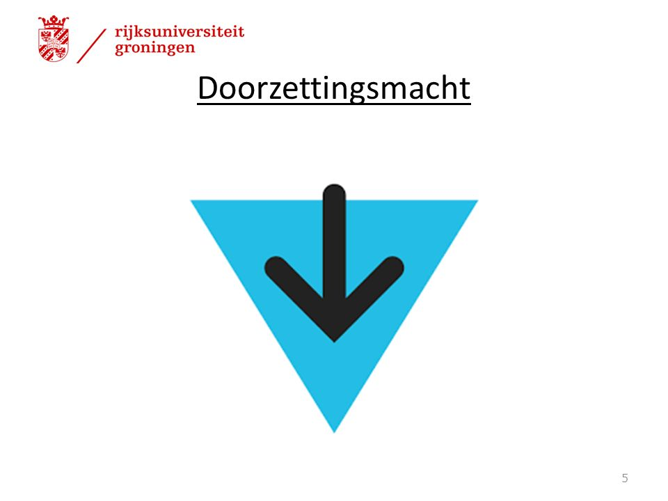 Doorzettingsmacht 5