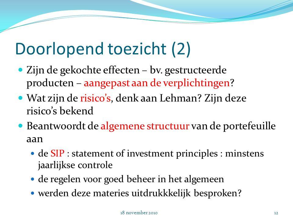 Doorlopend toezicht (2) Zijn de gekochte effecten – bv.