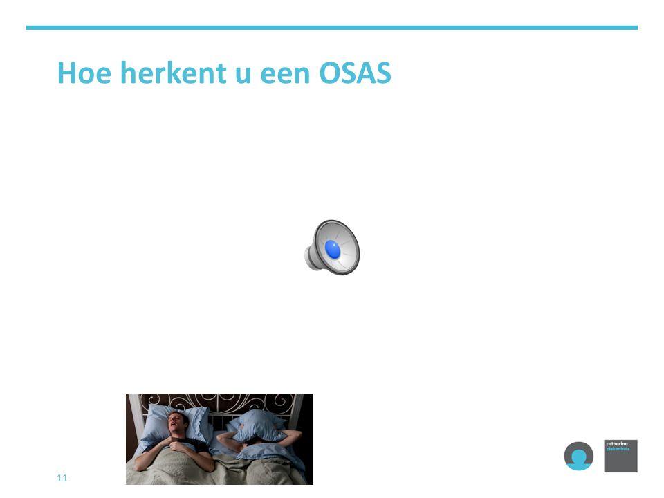 Hoe herkent u een OSAS 11