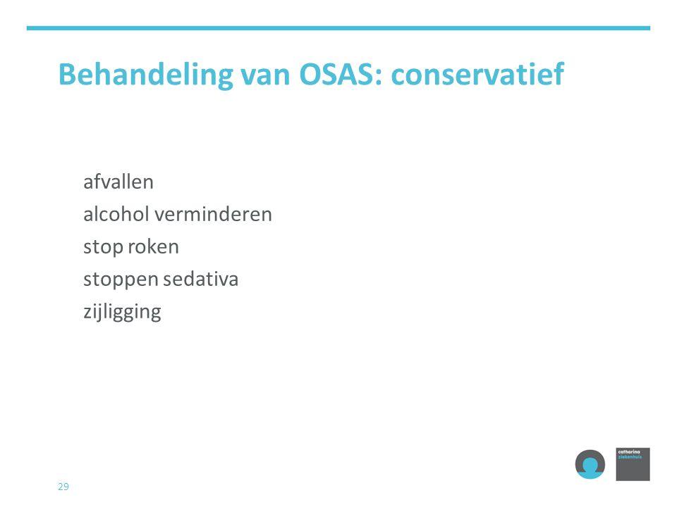 Behandeling van OSAS: conservatief vermijden van rugligging 30
