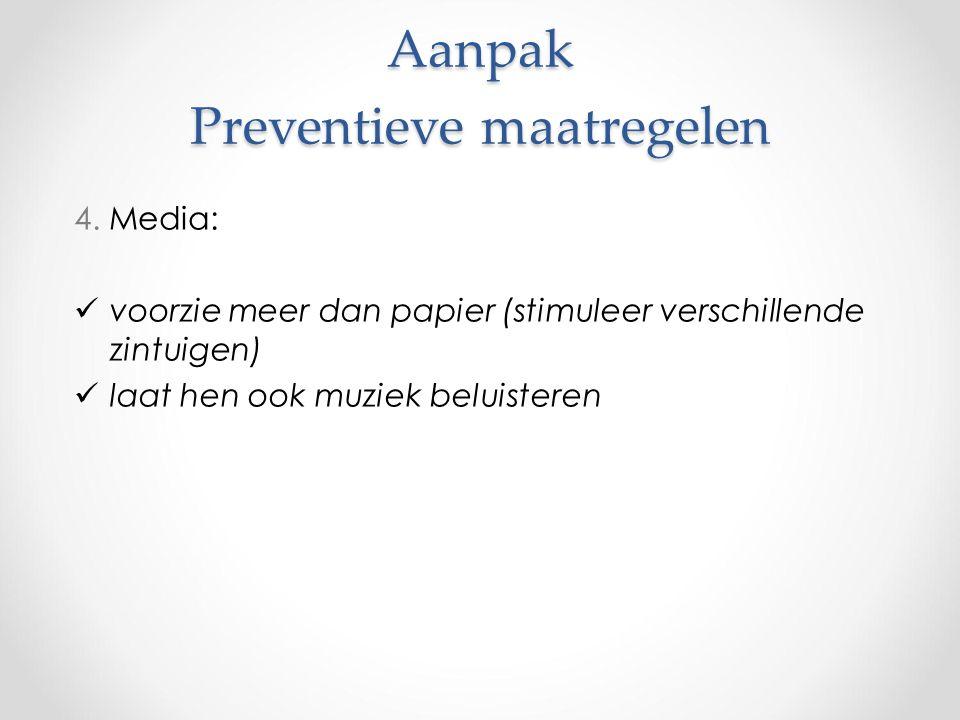 Aanpak Preventieve maatregelen 4.