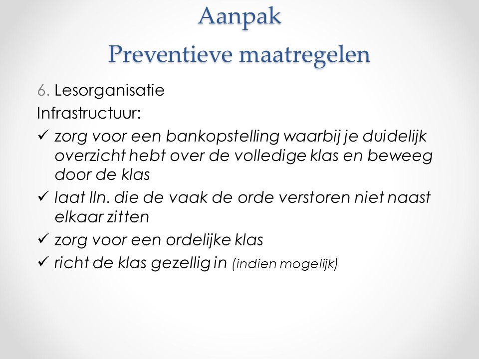 Aanpak Preventieve maatregelen 6.