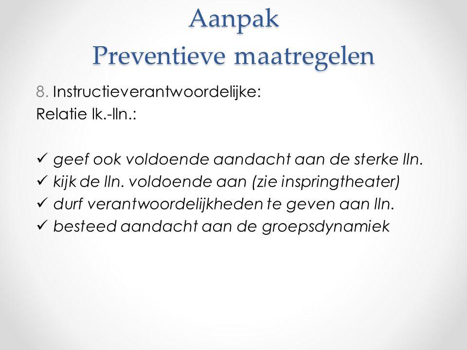 Aanpak Preventieve maatregelen 8.