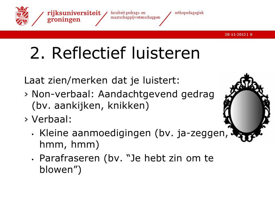 | faculteit gedrags- en maatschappijwetenschappen orthopedagogiek 28-11-2012 2.