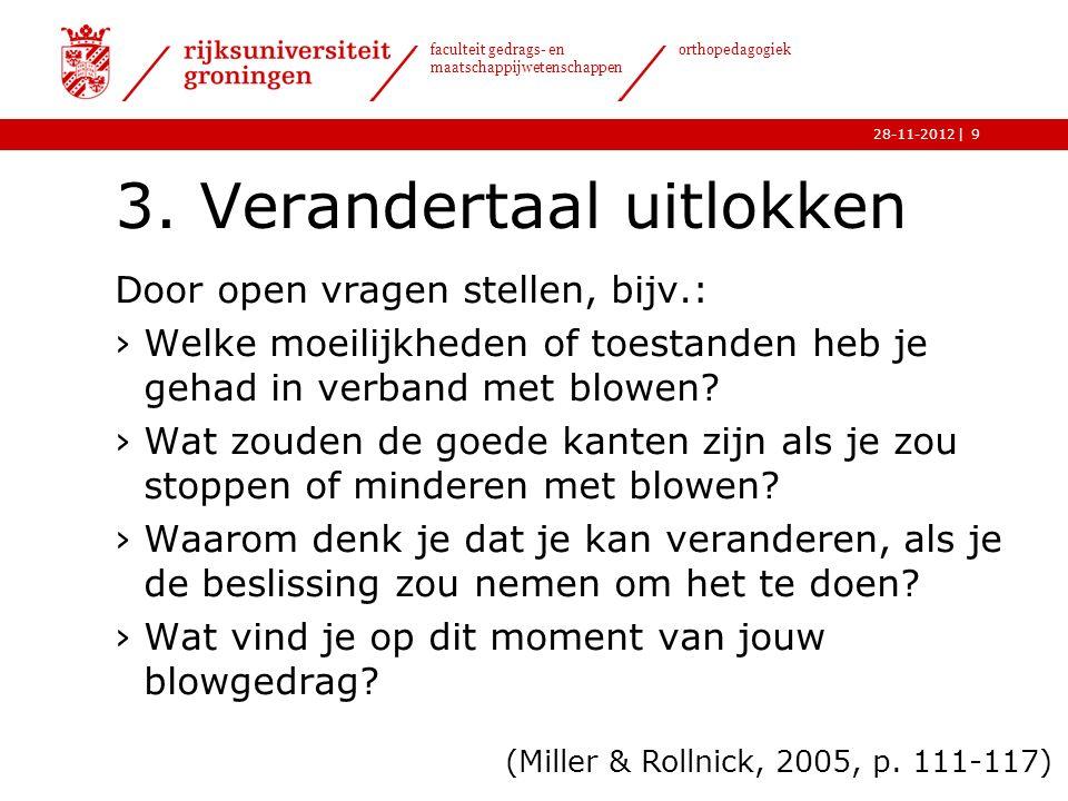 | faculteit gedrags- en maatschappijwetenschappen orthopedagogiek 28-11-2012 3.