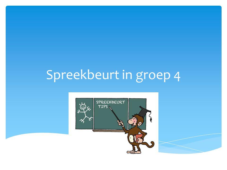  Oefenen van mondelinge taalvaardigheid  Vertellen voor de groep  (Jezelf) Presenteren  Leren verzamelen/ordenen van informatie Waarom een spreekbeurt?