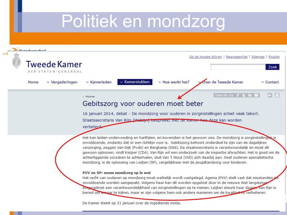 Politiek en mondzorg 4-3-2014Krasse Tanden - het perspectief van personeel