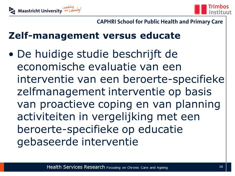 Health Services Research Focusing on Chronic Care and Ageing 17 Zelf-management: uitkomst Zelfmanagement behandeling Aangepaste CGT behandelingComputer training VS.