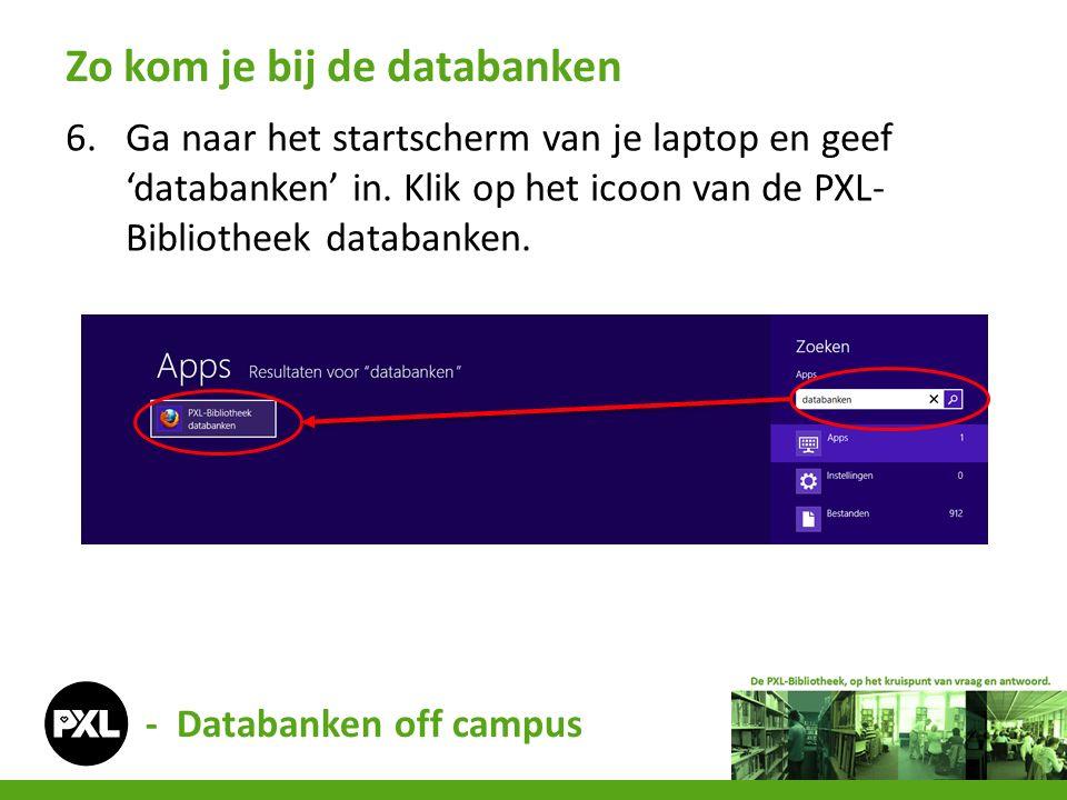 6.Ga naar het startscherm van je laptop en geef 'databanken' in. Klik op het icoon van de PXL- Bibliotheek databanken. Zo kom je bij de databanken - D