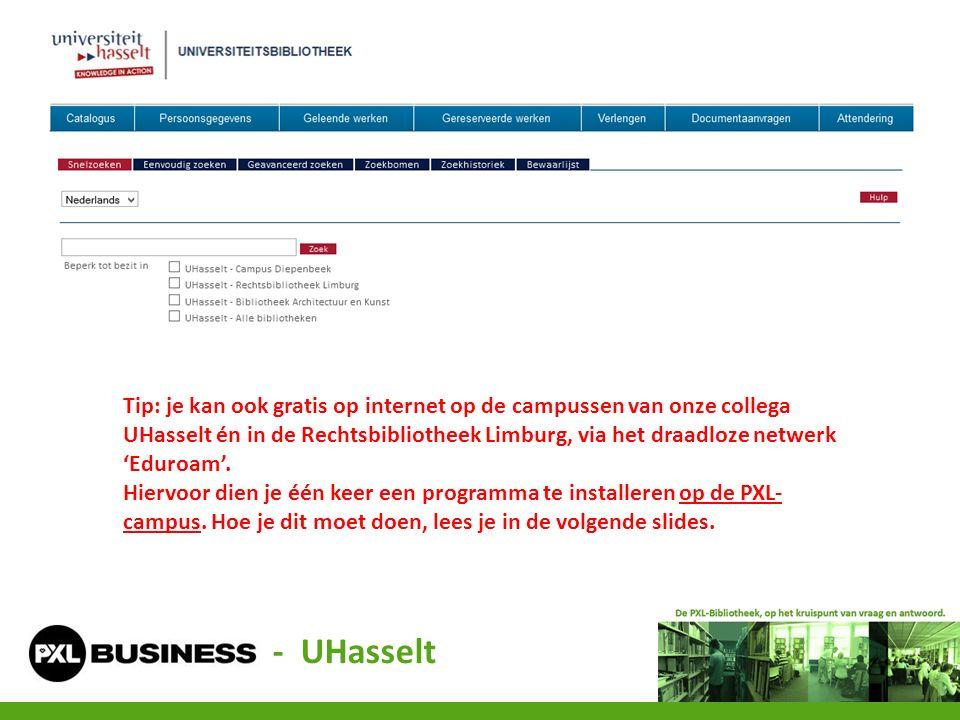 Tip: je kan ook gratis op internet op de campussen van onze collega UHasselt én in de Rechtsbibliotheek Limburg, via het draadloze netwerk 'Eduroam'.