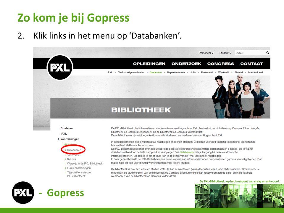2.Klik links in het menu op 'Databanken'. Zo kom je bij Gopress - Gopress