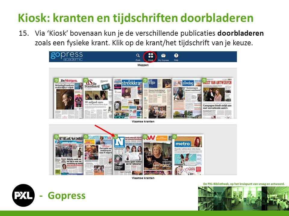 - Gopress 15.Via 'Kiosk' bovenaan kun je de verschillende publicaties doorbladeren zoals een fysieke krant. Klik op de krant/het tijdschrift van je ke