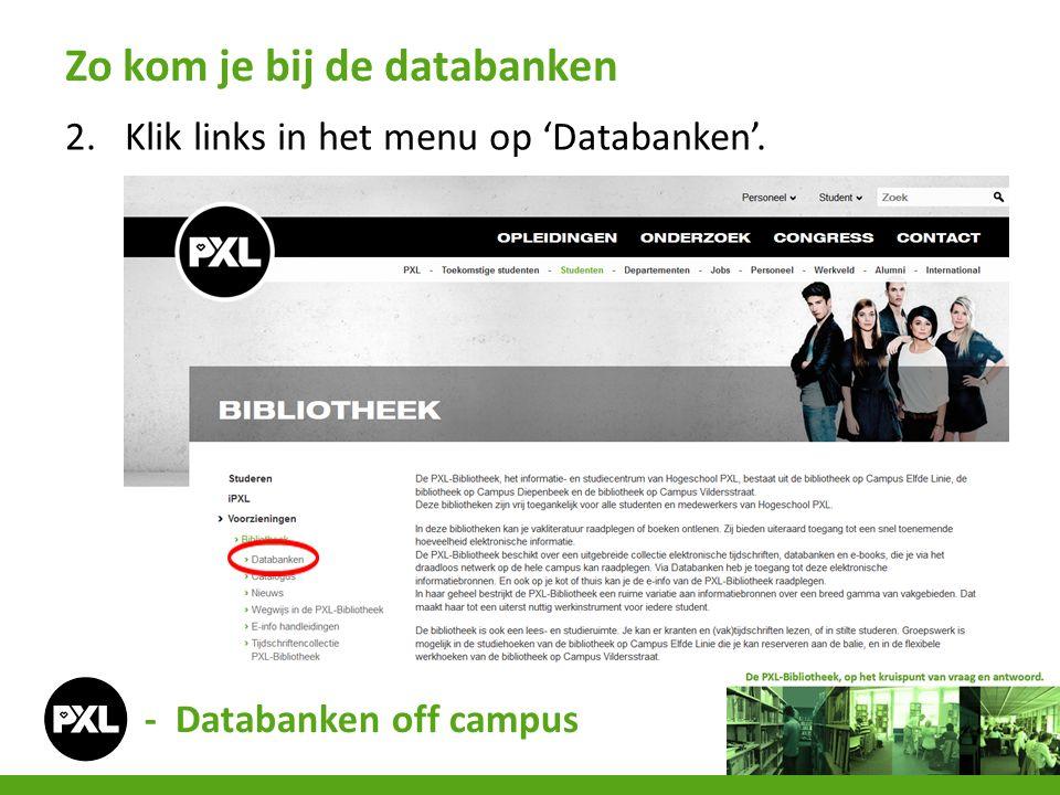 2.Klik links in het menu op 'Databanken'. Zo kom je bij de databanken - Databanken off campus