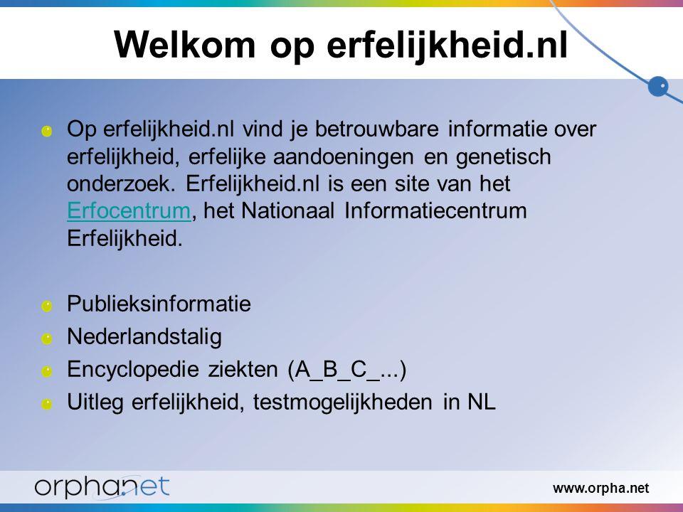 Welkom op erfelijkheid.nl Op erfelijkheid.nl vind je betrouwbare informatie over erfelijkheid, erfelijke aandoeningen en genetisch onderzoek.