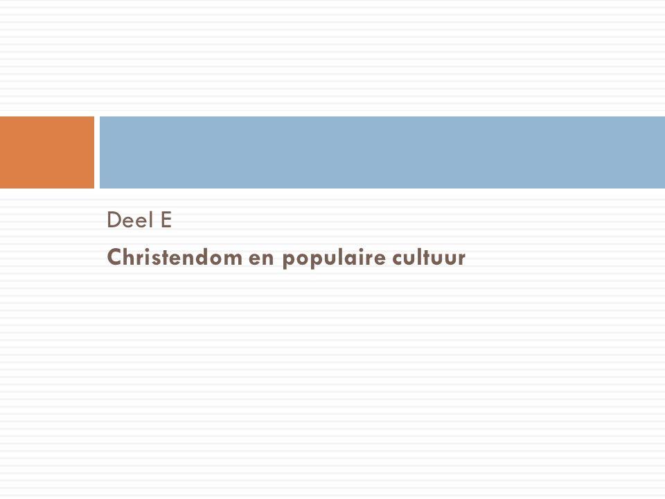 Deel E Christendom en populaire cultuur