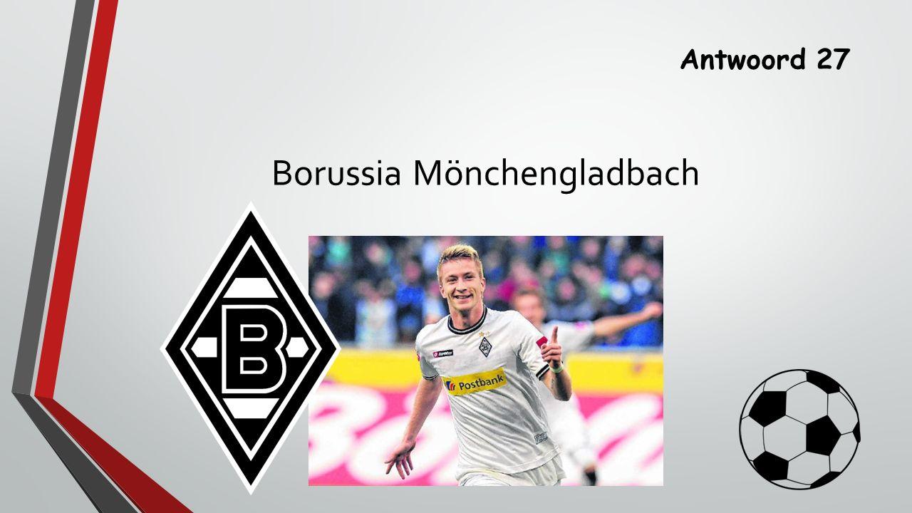Antwoord 27 Borussia Mönchengladbach