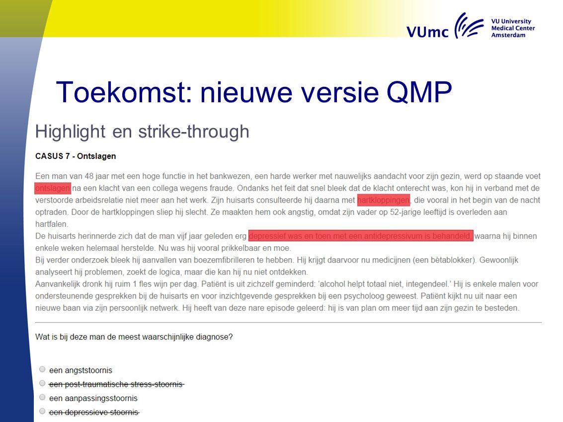 Toekomst: nieuwe versie QMP Highlight en strike-through