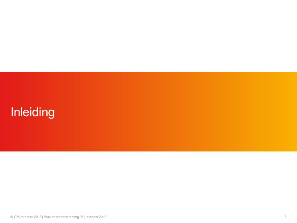 © GfK Intomart 2013 | Boekenbranche meting 26 | oktober 2013 24 E-books worden het vaakst gelezen via een tablet.