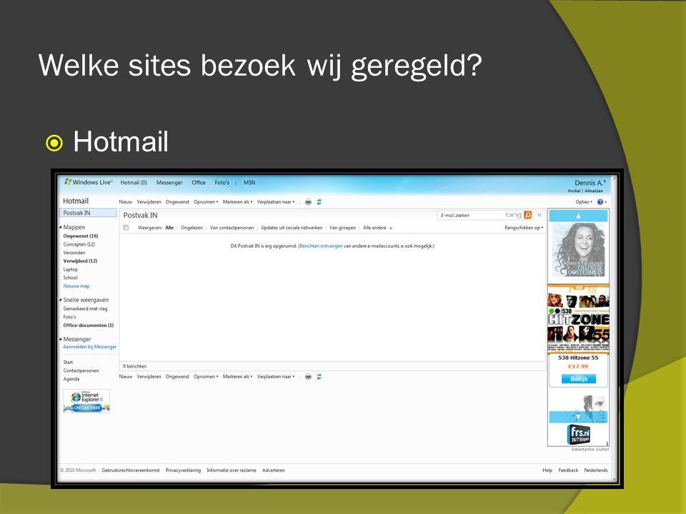 Welke sites bezoek wij geregeld  Hotmail