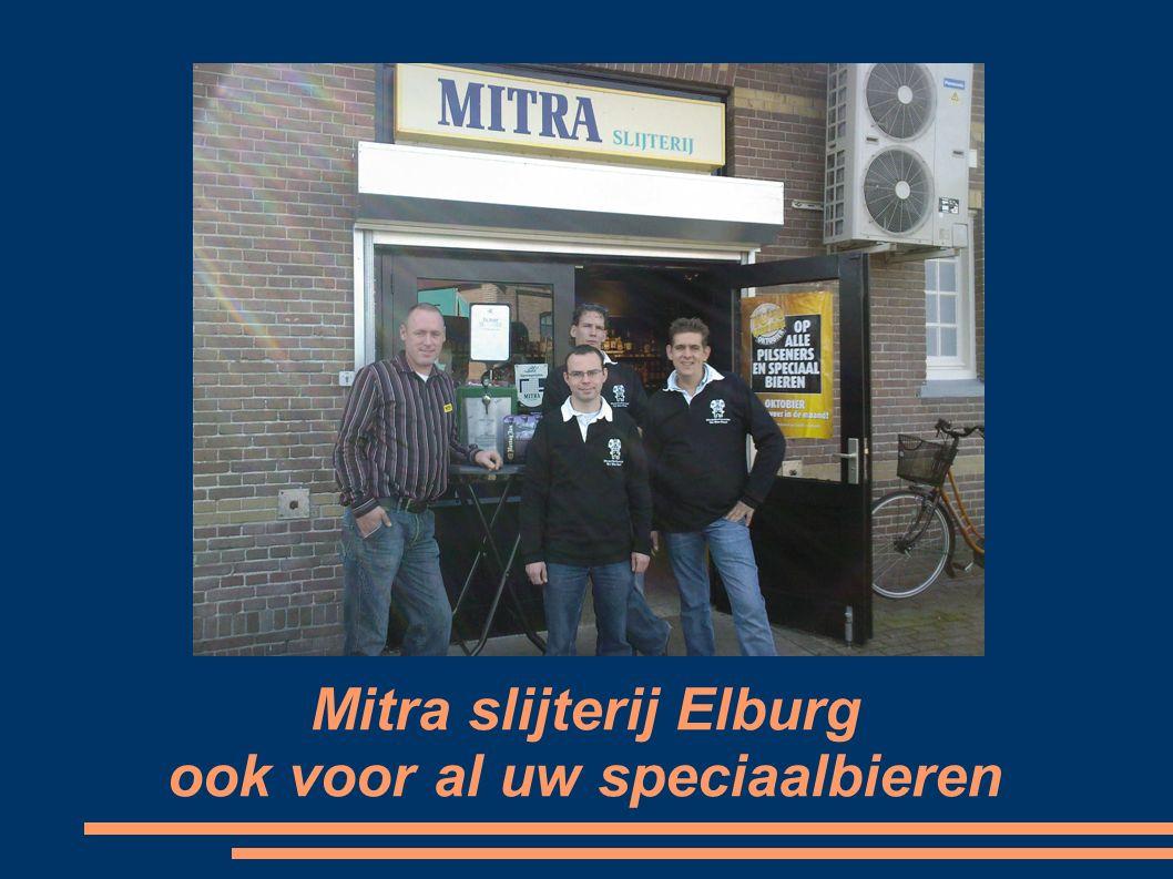 Mitra slijterij Elburg ook voor al uw speciaalbieren