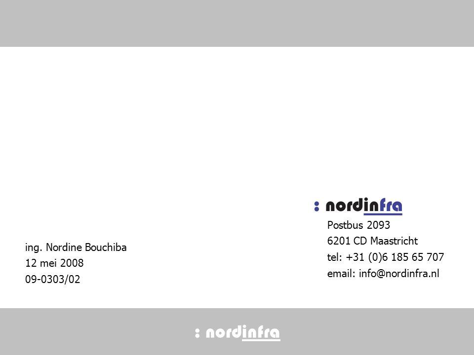 : nordinfra Postbus 2093 6201 CD Maastricht tel: +31 (0)6 185 65 707 email: info@nordinfra.nl ing.