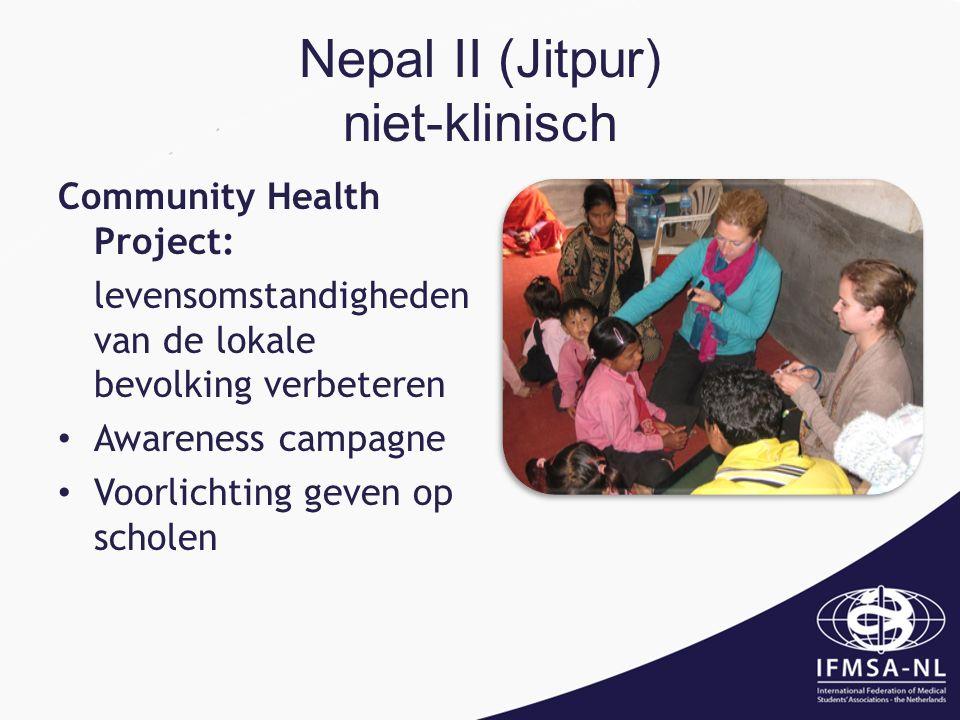 Nepal II (Jitpur) niet-klinisch Community Health Project: levensomstandigheden van de lokale bevolking verbeteren Awareness campagne Voorlichting geven op scholen