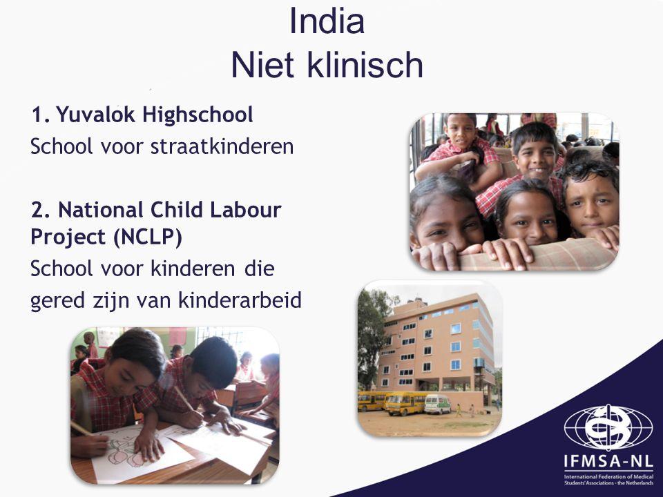 India Niet klinisch 1.Yuvalok Highschool School voor straatkinderen 2.