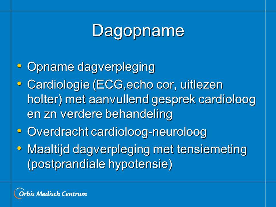 Dagopname Opname dagverpleging Opname dagverpleging Cardiologie (ECG,echo cor, uitlezen holter) met aanvullend gesprek cardioloog en zn verdere behand