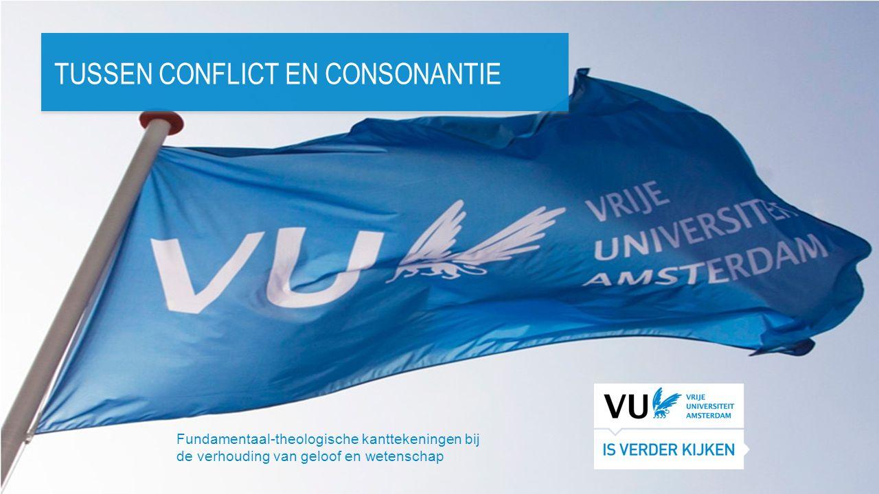 Vrije Universiteit Amsterdam Tussen conflict en consonantie UITKOMST ONBESLIST.